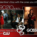 Spend Valentine's Day with 90210 and GOSSIP GIRL on The CW