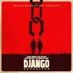 QUENTIN TARANTINO'S DJANGO UNCHAINED ORIGINAL MOTION PICTURE SOUNDTRACK OUT TODAY