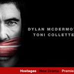 'Hostages' preview clip – New series starring Dylan McDermott, Billy Brown, & Toni Collette premieres Monday on CBS