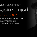 Adam Lambert to release 'The Original High' on June 16