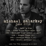 Michael Malarkey tour dates