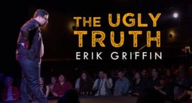 Showtime to premiere 'Erik Griffin: The Ugly Truth' on July 7
