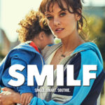 Showtime releases the trailer and official poster for SMILF