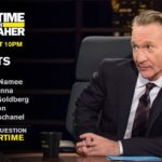 Tonight's guests on 'Real Time with Bill Maher' are  Zooey Deschanel, Roger McNamee, Michelle Goldberg, Ro Khanna and Rick Wilson