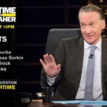 'Real Time with Bill Maher' guests: Beto O'Rourke, Billy Bush, Pete Dominick, Nayyera Haq, & Andrew Ross Sorkin