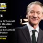 'Real Time with Bill Maher' guests: Lawrence O'Donnell, Steven Pinker, Christina Bellantoni, D.L. Hughley & Seth Moulton