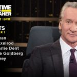 'Real Time with Bill Maher' guests: Jack Bryan, Jim Carrey, David Axelrod, Michelle Goldberg & Charlie Dent