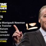 'Real Time with Bill Maher' guests: Omarosa Manigault Newman, Steve Kornacki, Eddie Glaude, Jr., Reihan Salam, & Rebecca Traister
