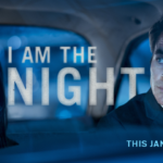 Patty Jenkins and Chris Pine introduce new 'I Am the Night' trailer