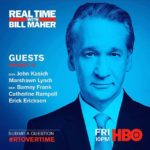 'Real Time with Bill Maher' guests: John Kasich, Marshawn Lynch, Erick Erickson, Barney Frank, and Catherine Rampell