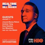 REAL TIME WITH BILL MAHER returns January 17, exclusively on HBO